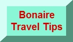 Bonaire Information & Travel Tips